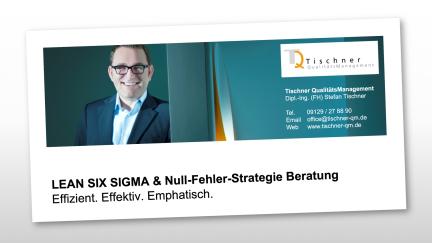Stefan Tischner - Lean Six Sigma Beratung Null-Fehler-Strategie Qualitätsoffensive Qualitätskostenreduzierung Fehlerkosten senken Ausschusskosten verringern